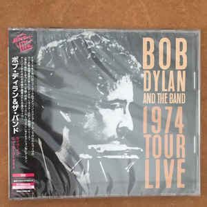 Bob Dylan, The Band - 1974 Tour Live (2018, CD) | Discogs