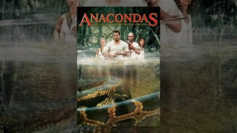 Anacondas: The Hunt For The Blood Orchid - YouTube