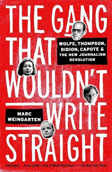 The Gang That Wouldn't Write Straight - Marc Weingarten
